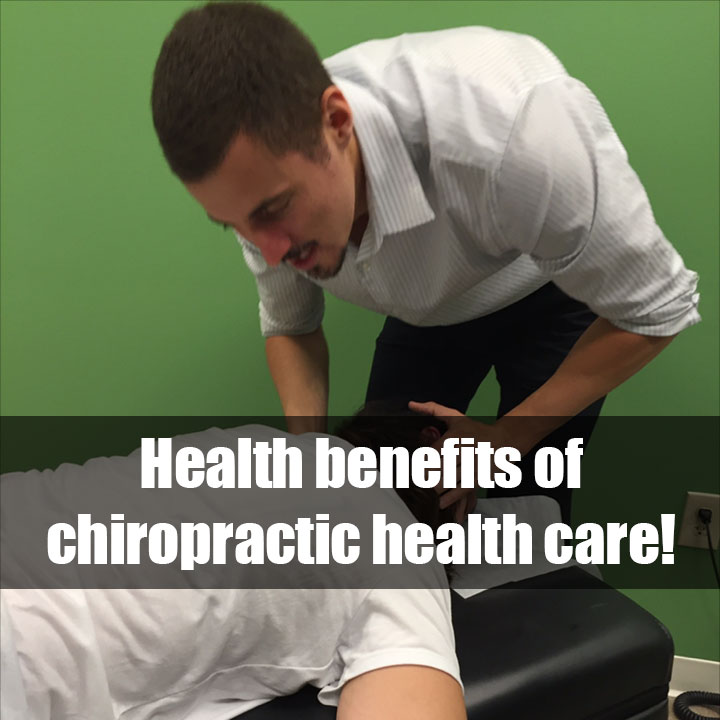 What are some of the health benefits of chiropractic health care?